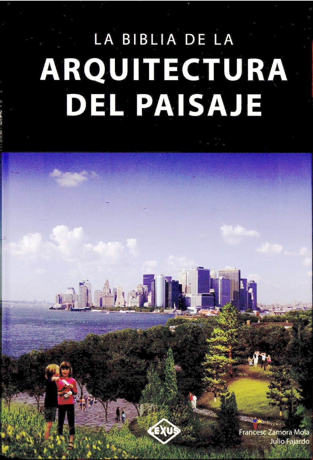 Novedades sti la biblia de la arquitectura del paisaje for Arquitectura del paisaje