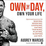 Book of the Month: Own the Day-Aubrey Marcus