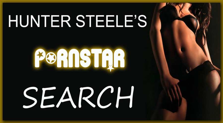 Hunter Steele's - PornStar Search