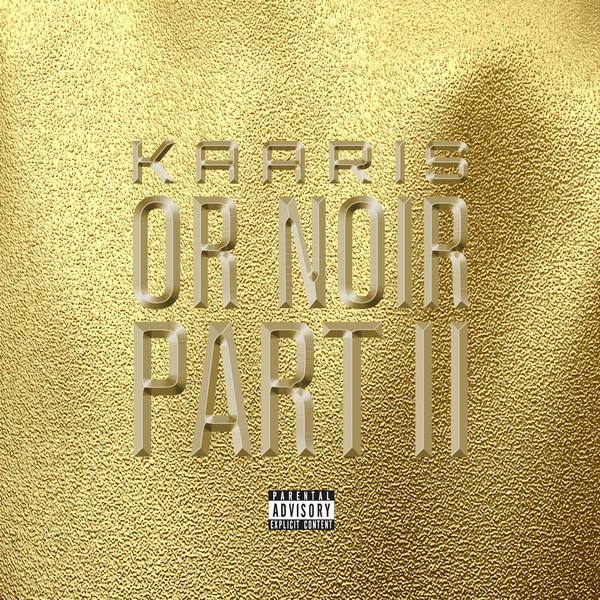 Kaaris - Or noir, pt. 2  Cover