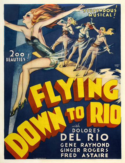 classic posters, free download, free printable, graphic design, travel, movies, printables, retro prints, theater, vintage, vintage posters, vintage printables, Flying Down to Rio, Musical, Dolores del Rio - Vintage Theater Movie Printable Poster