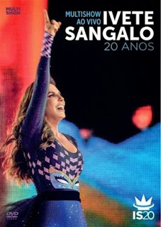 igmYagfCodhbn Download – Ivete Sangalo – 20 Anos: Multishow ao Vivo – DVDRip AVI e RMVB (2014)