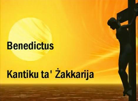 BENEDICTUS - Kantiku ta' Zakkarija - Canticle of Zechariah - Luke 1:67-79