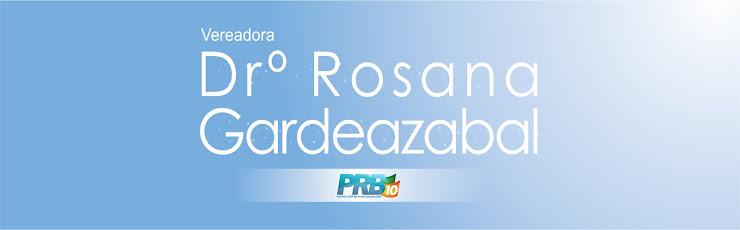 Drª Rosana - PRB - Vereadora Trabalhando