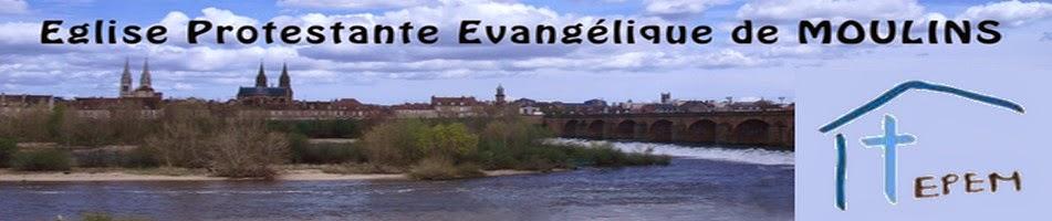 EPEM - Eglise Evangélique de MOULINS