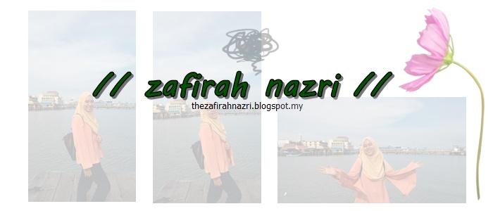 // Zafirah Nazri's //