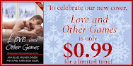 Love & Other Games .99 Sale & GIVEAWAY!