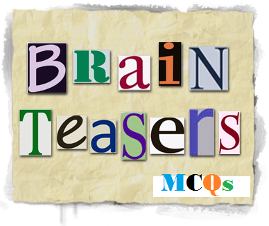 Brain Teasers MCQs