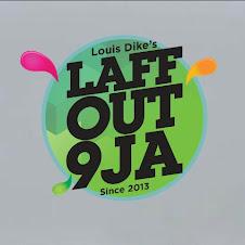 LAFF OUT 9JA