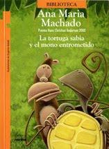 LA TORTUGA SABIA Y EL MONO ENTROMETIDO--ANA MARIA MACHADO