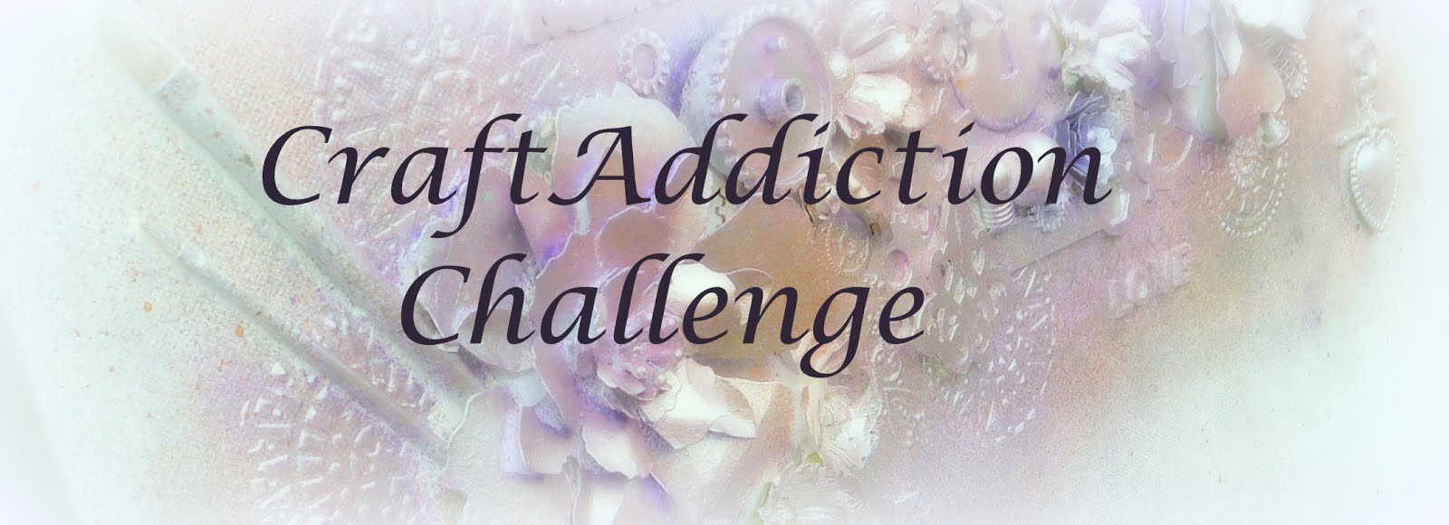 Craft Addiction Challenge Blog