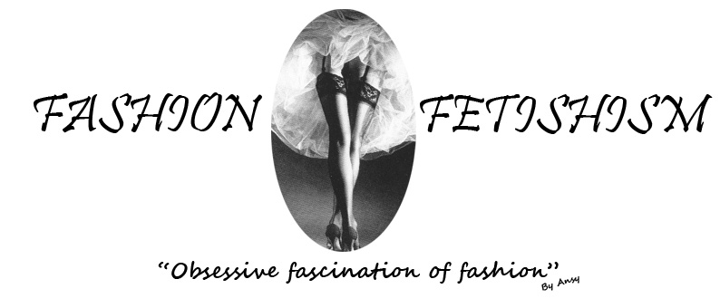 Fashion Fetishism