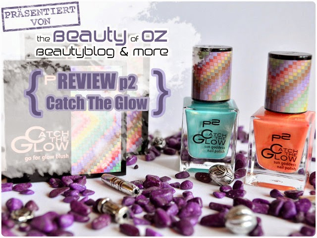 Review p2 Catch The Glow