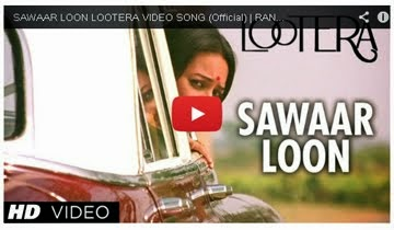 Watch Lootera Songs