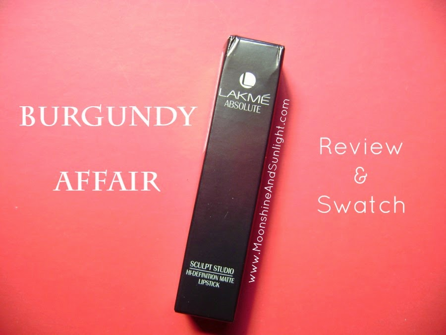Lakme Absolute Burgundy Affair Sculpt Studio Hi- definition Matte Lipstick || Lakme Finale's shade || Kareena Kapoors's Shade