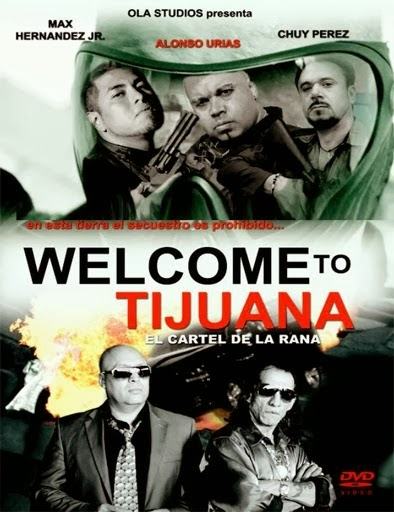 Welcome to Tijuana (2013)