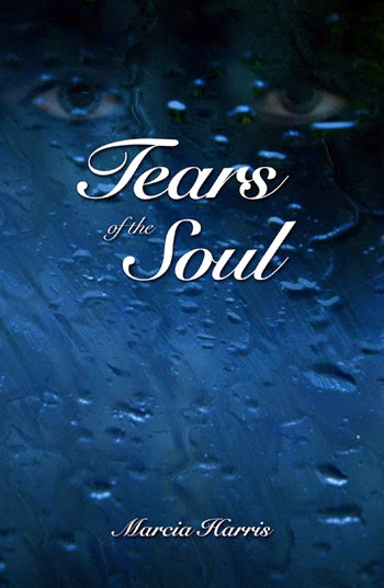 Tears of the Soul the Poetry of Marcia Harris