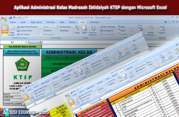 Aplikasi Administrasi Kelas Madrasah Ibtidaiyah (MI) KTSP dengan Microsoft Excel