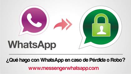 ¿Que hago con WhatsApp en caso de perdida o robo del telefono movil?