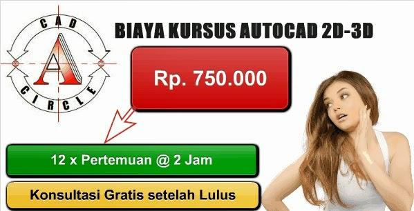 Biaya Kursus dan Privat AutoCAD untuk Daerah Tangerang dan sekitarnya.