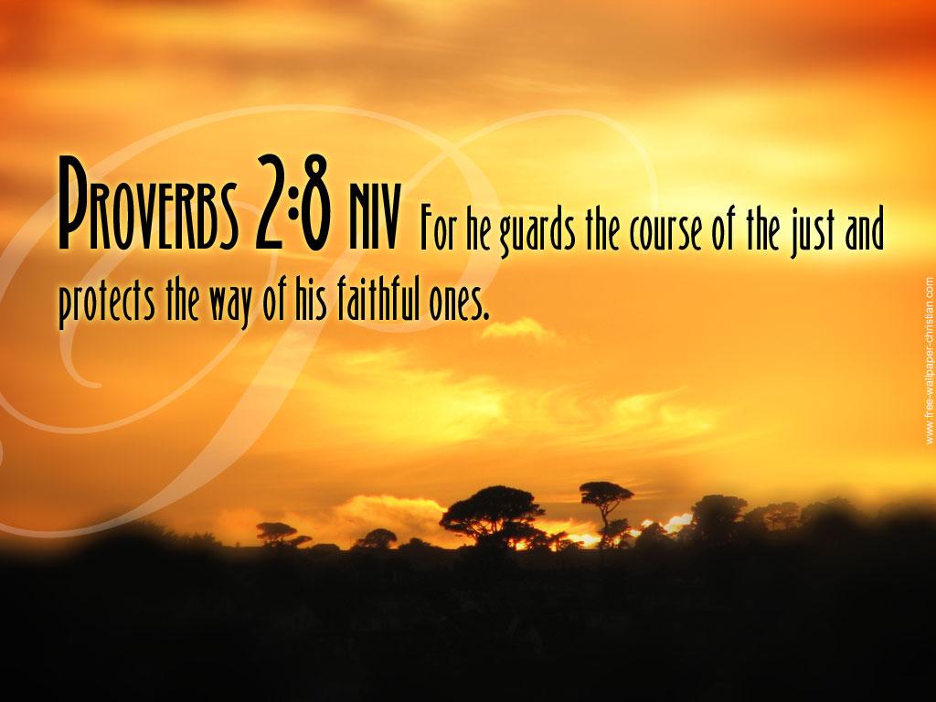 http://2.bp.blogspot.com/-IsbCqBxKd1I/UCbf0-6AVgI/AAAAAAAADYw/_SdfyFgjVjM/s1600/Desktop-Bible-Verse-Wallpaper-Proverbs-2-8.jpg