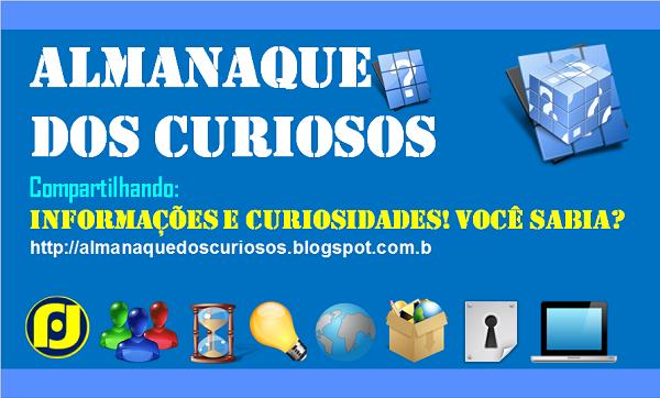 BLOG ALMANAQUE DOS CURIOSOS