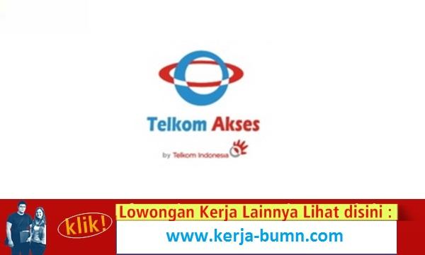 Info Lowongan Kerja Terbaru Telkom Akses