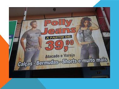 POLLY JEANS, UMA LOJA PERTINHO DE VOCÊ.