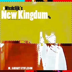 Ntedelijk's New Kingdum (2012)