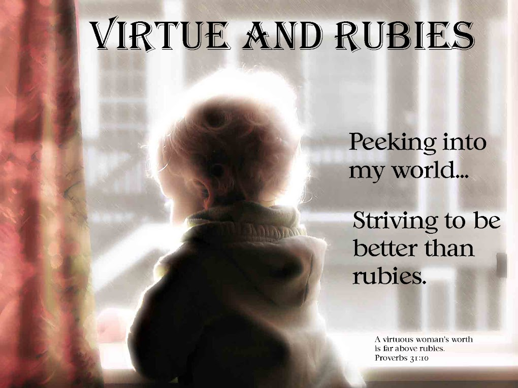 Virtue and Rubies
