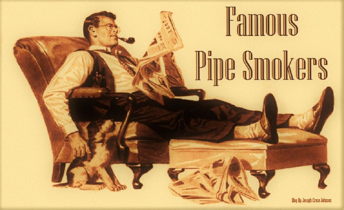 Famous Pipe Smokers