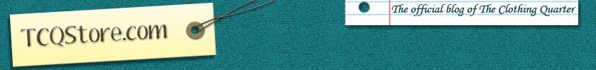 TCQStore.com - The Official Blog of The Clothing Quarter