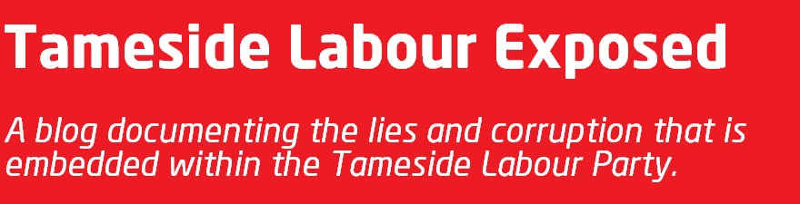 Tameside Labour Exposed
