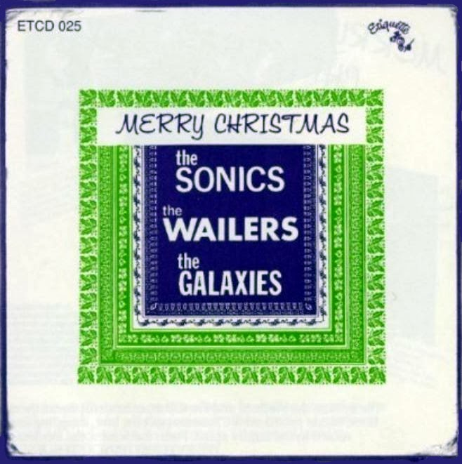 merry christmas from the sonics wailers and galaxies 1965 us merry christmas and happy new year