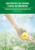 LIVRO: Uso Prático da Terapia Floral na Obesidade