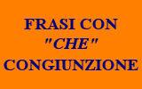 FRASI CON IL CHE CONGIUNZIONE