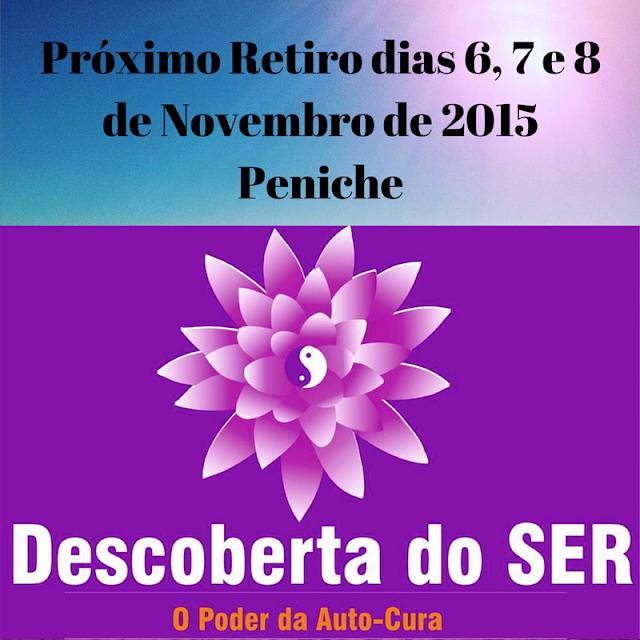 Retiro Descoberta do ser, 6,7 e 8 Novembro de 2015, Peniche