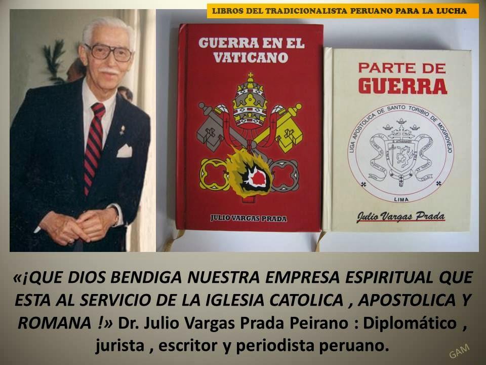 JULIO VARGAS-PRADA PEIRANO -LIBROS PARA EL TRADICIONALISTA PERUANO PARA LA LUCHA