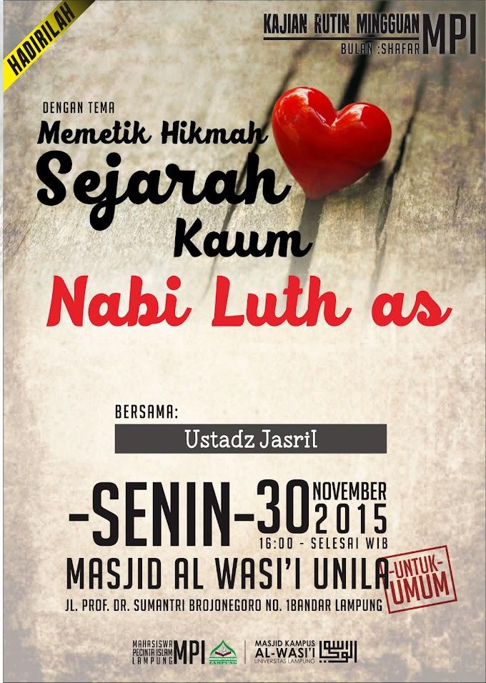 Hadirilah Kajian Rutin Mingguan MPI Lampung, Memetik Hikmah Sejarah Kaum Nabi Luth a.s.