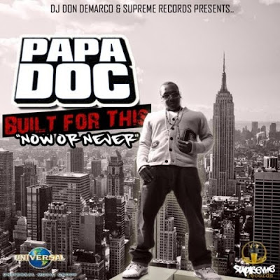Papa_Doc_-_Built_For_This_Now_Or_Never-2011-HOTBEATS_iNT