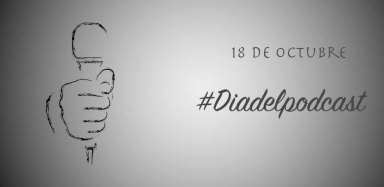 18-O: DIA DEL #PODCAST EN ESPAÑOL