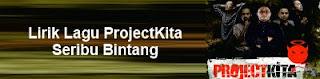 Lirik Lagu ProjectKita - Seribu Bintang