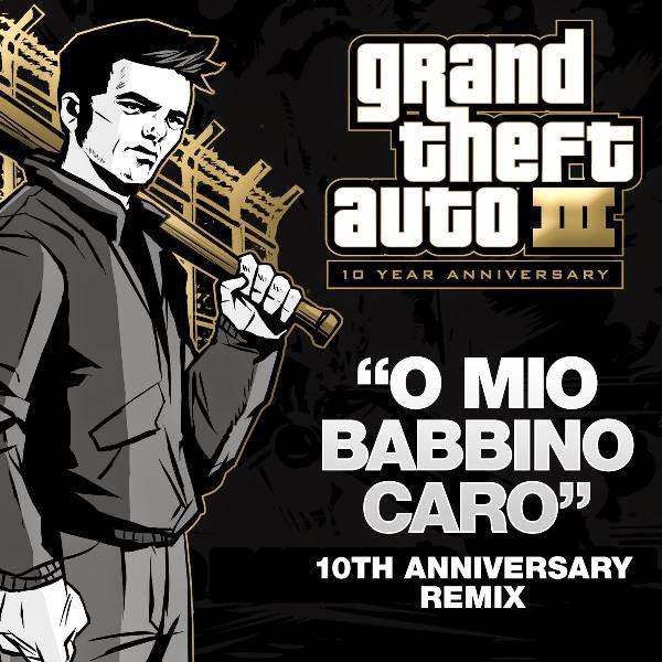 Grand Theft Auto III - O Mio Babbino Caro - GTAIII 10th Anniversary Remix (feat. Hudson Mohawke) - Single Cover