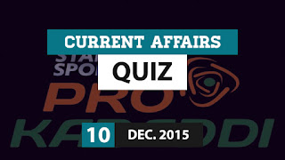 Current Affairs Quiz 10 December 2015