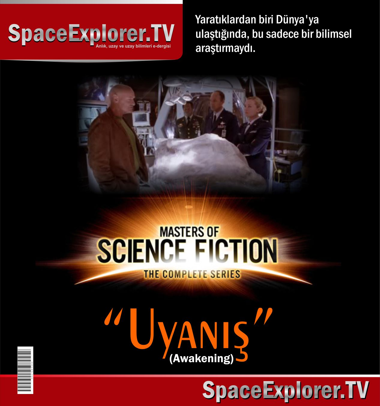 Masters of Science Fiction, Uyanış, Videolar, Uzayda hayat var mı?, Nükleer silahlar, Evrende yalnız mıyız?, Stephen Hawking,