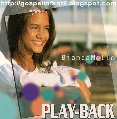 Bianca Mello - Aos Teus P�s (playback)