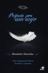 Download Grátis - Livro - Superlançamento - Beijada por um Anjo (Elizabeth Chandler)