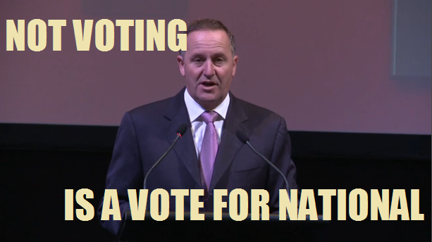 Not voting is a vote for National