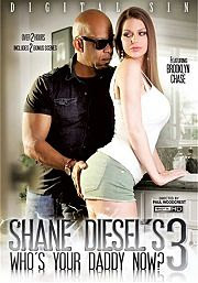 Shane Diesel's Who's Your Daddy Now? 3 (2016)