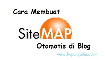Cara Membuat Sitemap Otomatis di Blog